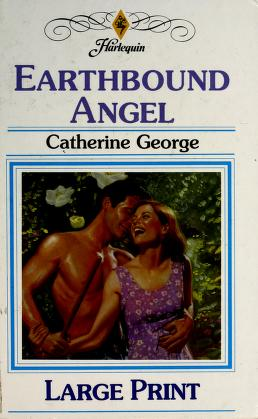Cover of: Earthbound Angel | Catherine George
