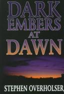 Dark embers at dawn