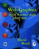 Download Astonishing web graphics with Kai's power tools and plug-ins