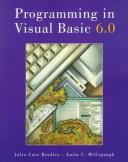 Programming in Visual Basic, version 6.0 by Julia Case Bradley