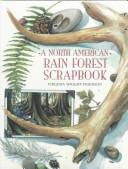 Download A North American rain forest scrapbook