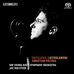 Dutilleux / Lutosławski by Dutilleux ,   Lutosławski ;   Christian Poltéra ,   ORF Vienna Radio Symphony Orchestra ,   Jac van Steen