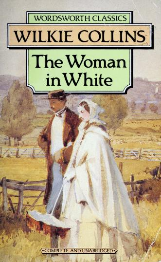 The woman in white by Wilkie Collins
