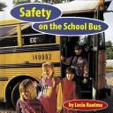 Safety on the school bus by Lucia Raatma