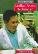 Medical record technician by Jan Goldberg