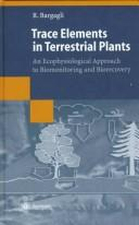 Trace elements in terrestrial plants by Roberto Bargagli