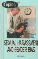 Coping with sexual harassment and gender bias by Victoria Felice Shaw
