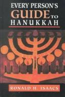 Every person's guide to Hanukkah by Ronald H. Isaacs