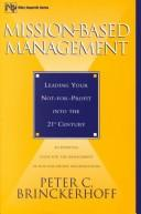 Mission-based management by Peter C. Brinckerhoff