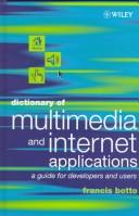 Dictionary of multimedia and internet applications by Francis Botto
