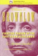 William G. Brownlow by Coulter, E. Merton