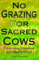 No grazing for sacred cows by Noel Francisco